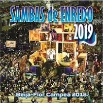Sambas de enredo Carnaval 2019 - Rio de Janeiro (Grupo Especial)