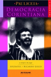 Democracia corintiana - A utopia em jogo