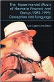 The Experimental Music of Hermeto Pascoal and Group, 1981-1993: Conception and Language