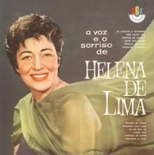 A voz e o sorriso de Helena de Lima