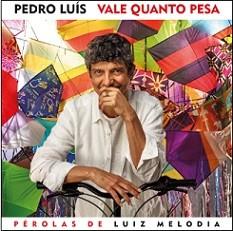 Vale quanto pesa - Pérolas de Luiz Melodia