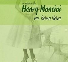 As músicas de Henry Mancini em Bossa nova
