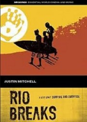Rio breaks (A story about surfing and survival)