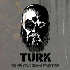 Turk (Dois chás para o duzentos e vinte e dois)