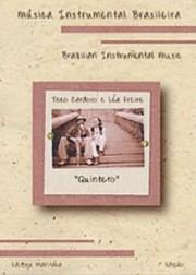 """""""Quinteto"""" - Teco Cardoso e Léa Freire (Música instrumental brasileira vol. 1)"""