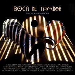 Boca de Tambor - Voices & Percussions
