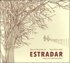 Estradar (Canções de Elomar Figueira Mello)