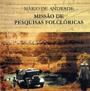Missão de pesquisas folcóricas - Música tradicional do Norte e Nordeste (1938) (Box)