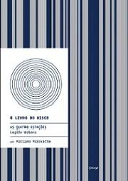 As quatro estações - Legião Urbana (Coleção O Livro do Disco)