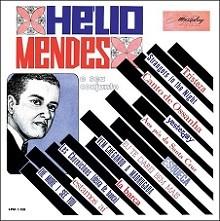 Hélio Mendes e seu conjunto (Tristeza,...)