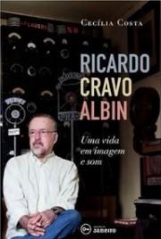 Cravo Albin: Uma vida em imagem e som