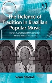 The defence of tradition in Brazilian popular music (Politics, culture and the creation of Músca Popular Brasileira)
