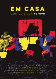 Em casa com Luiz Eça - Ao vivo