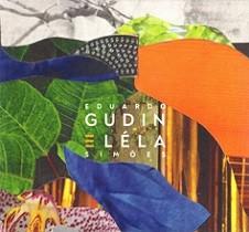 Eduardo Gudin & Léla Simões (Alma,...)