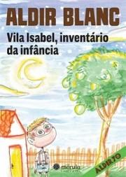 Vila Isabel, inventário da infância