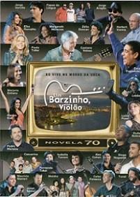 Um barzinho, um violão - Novela 70