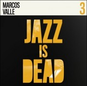 Marcos Valle (Jazz is dead 3)