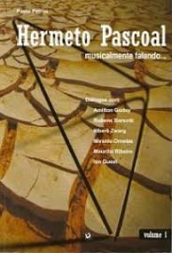 Hermeto Pascoal, musicalmente falando... - Volume 1