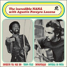 The incredible Naná with Agustín Pereyra Lucena (El increible Naná con Agustín Pereyra Lucena)