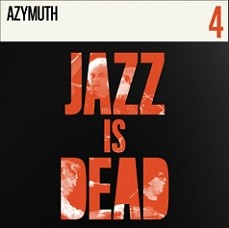 Azymuth (Jazz is Dead 4)