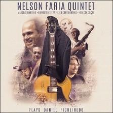 Nelson Faria Quintet plays Daniel Figueiredo