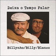 Deixa o tempo falar - Billynho / Billy / Blanco