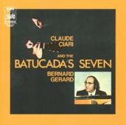 Claude Ciari, Bernard Gérard and The Batucada's Seven