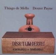 Disk-tum-derrei (Chorando e sambando)