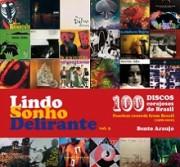 Lindo Sonho Delirante vol. 3 - 100 discos corajosos do Brasil (1986 - 2000)