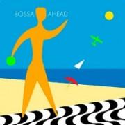 Bossa ahead