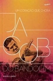 Jacob do Bandolim - Um coração que chora