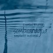 Sombranágua - Septeto autoral