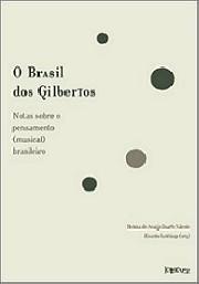 O Brasil dos Gilbertos