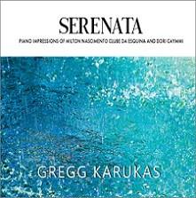 Serenata (Piano impressions of Milton Nascimento Clube da Esquina and Dori Caymmi)