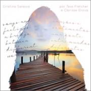 Cristina Saraiva por Tess Fletcher e Clarisse Grova - Songs and feelings / Canções e sentimentos