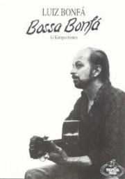 Luiz Bonfá: Bossa Bonfá