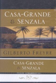 Casa-grande & Senzala (Edição comemorativa)