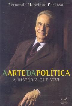 A arte da política: A história que vivi