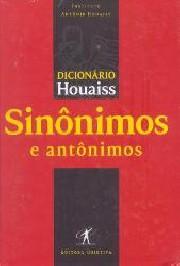Dicionário Houaiss de sinônimos e antônimos