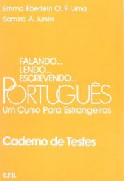 Falando… lendo… escrevendo… Português - Um curso para estrangeiros: Caderno de testes
