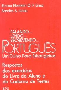 Falando… lendo… escrevendo… Português - Um curso para estrangeiros: Respostas dos exercícios