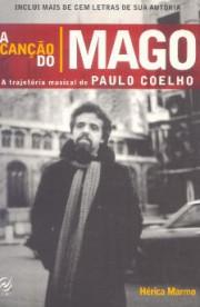 A canção do mago - A trajetória musical de Paulo Coelho