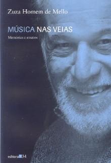 Música nas veias (Memórias e ensaios)