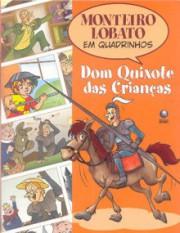 Dom Quixote das Crianças (Col. Monteiro Lobato em quadrinhos)