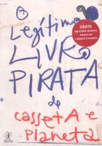 O legítimo livro pirata de Casseta e Planeta