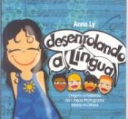 Desenrolando a língua (Orígens e histórias da Língua Portuguesa falada no Brasil)