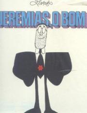 Jeremias, o bom (Edição completa)