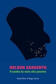 Nelson Sargento, o samba da mais alta patente