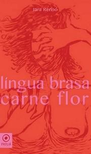 Língua brasa carne flor