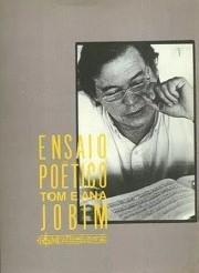 Ensaio poético - Tom e Ana Jobim